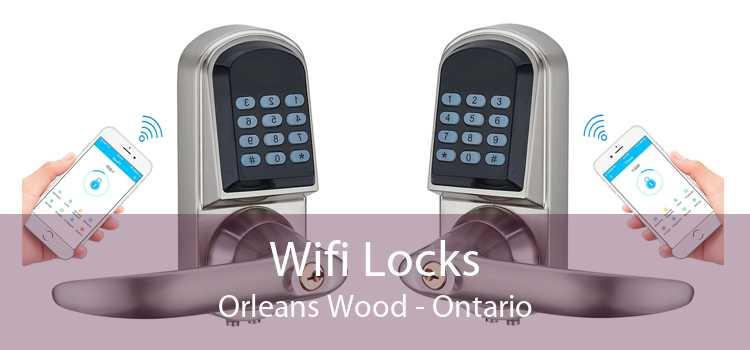 Wifi Locks Orleans Wood - Ontario